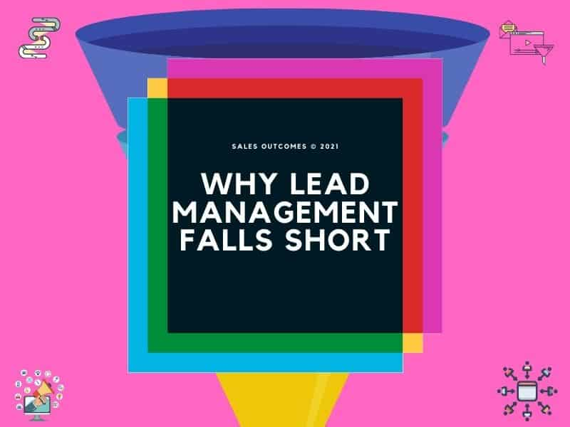 Why Lead Management Falls Short